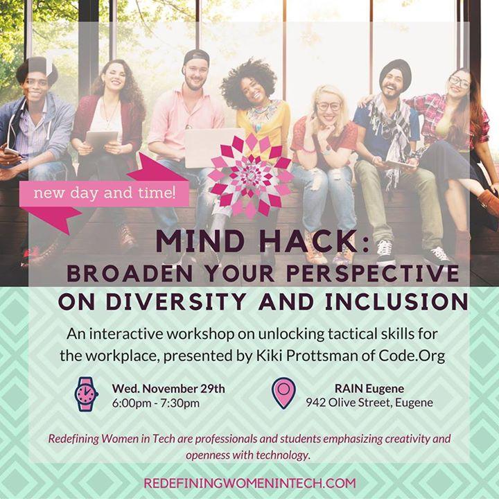 Rescheduled: Mind Hack: Broaden Your Perspective on Diversity
