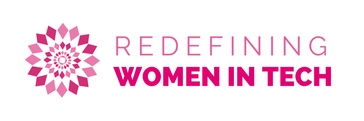Redefining Women in Tech