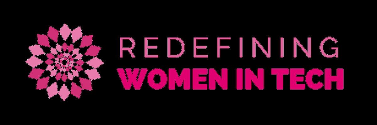 Redefining Women in Tech